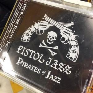 アイキャッチ - Pistol Jazz『Pirates Of Jazz』/Jazz?Rock?面倒くさいRockだよ [MusicLogVol.108]